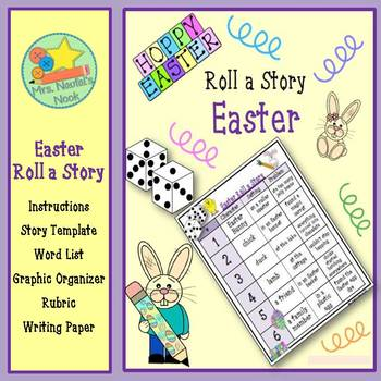 Easter Roll a Story - Story Prompts, Graphic Organizers an