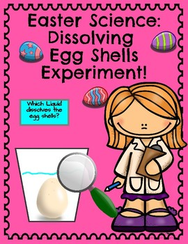 Easter Science: Dissolving Egg Shells Experiment