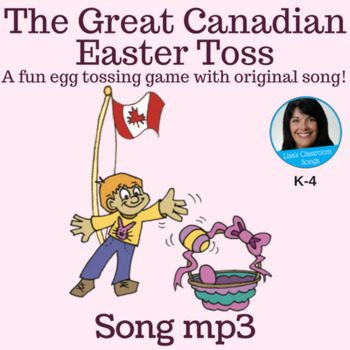 """Easter Song - """"The Great Canadian Easter Toss"""" by Lisa Gil"""