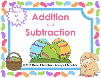 Easter Task Cards  -  Addition and Subtraction Facts to 10