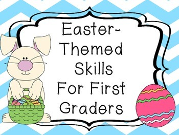 Easter Themed Skills for First Graders