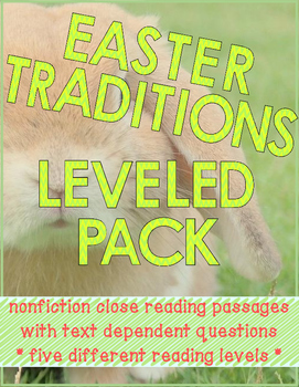 Easter Traditions Nonfiction Close Reading Passages - Leve