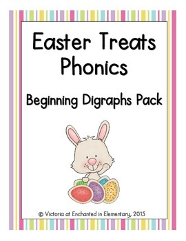 Easter Treats Phonics: Beginning Digraphs Pack
