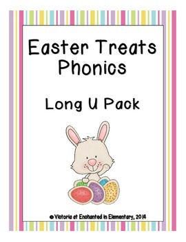 Easter Treats Phonics: Long U Pack
