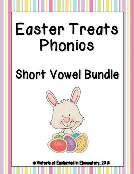 Easter Treats Phonics: Short Vowel Bundle