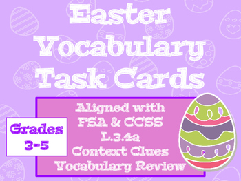 Easter Vocabulary Task Cards - Aligned with FSA & CCSS