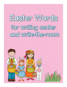 Easter Words for writing center and write-the-room