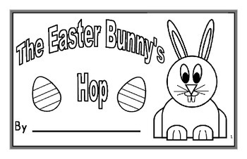 Easter Writing Project - The Easter Bunny's Hop Booklet
