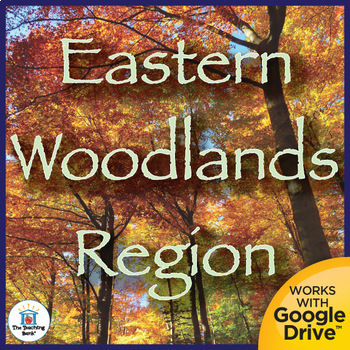 Eastern Woodlands Region Interactive Notebook