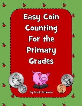 Easy Coin Counting for the Primary Grades