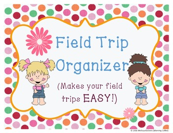 Easy Editable Field Trip Organizer