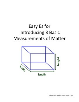 Easy Es for Introducing the Measurement of Matter