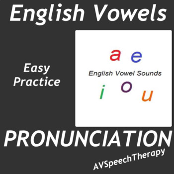 English Sounds Vowels - Easy Practice Pack