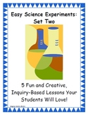 Easy Science Experiments:  Set Two