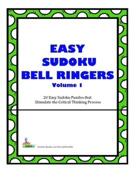 Easy Sudoku Bell Ringers-20 Puzzles to Promote Critical Th