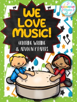 Music In Our Schools Month Coloring, Writing & Advocacy Bundle