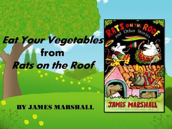 Eat Your Vegetables from Rats on the Roof by Marshall Text