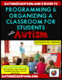 How to Set Up, Organize & Manage a Class for Students with