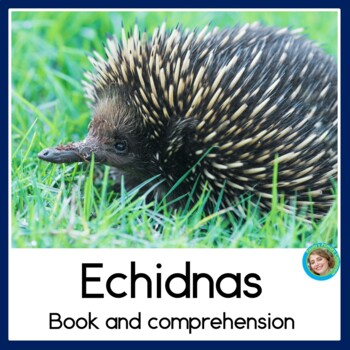 Echidnas non-fiction booklet and craftivity
