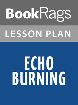 Echo Burning Lesson Plans