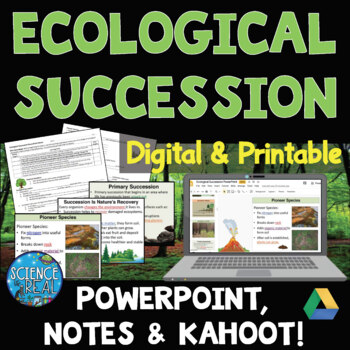 Ecological Succession Interactive PowerPoint, Notes, and K