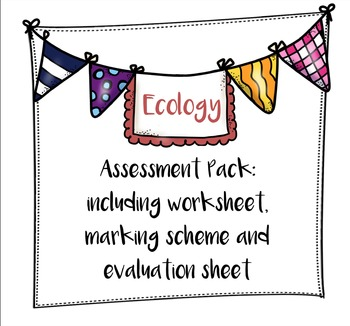 Ecology Assessment Pack
