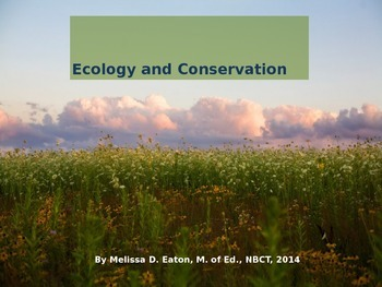Ecology, Conservation, and Alternative Energy PowerPoint P