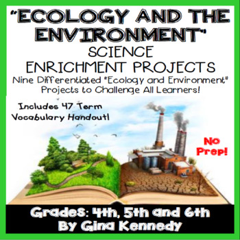Ecology, Environment Creative Enrichment Projects and Vocabulary