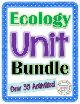 Ecology Unit Bundle - Over 35 Activities!