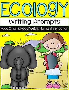 Ecology Writing Prompts