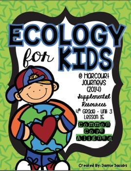 Ecology for Kids (Journeys 4th Gr. - Supplemental Materials)