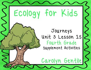 Ecology for Kids Journeys Unit 3 Lesson 15 Fourth Grade Su