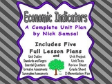 Economic Indicators Unit Plan - Includes Five Full Lesson Plans