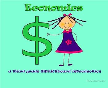 Economics - A Third Grade SMARTboard Introduction