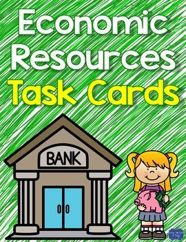 Economic Resources Task Cards