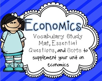 Economics Essential Questions & Vocabulary Mat {Primary Grades}