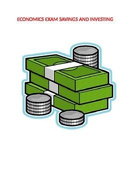 Economics Exam on Savings and Investing