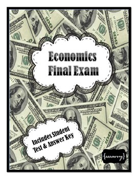 Economics Final Exam