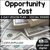 Economics: Opportunity Costs