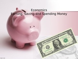 Economics Powerpoint 3rd Grade Earning, Spending, and Savi