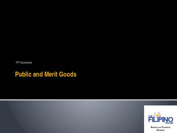 Economics: Public and Merit Goods