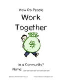 Economics Student Packet: How Do People Work Together in a