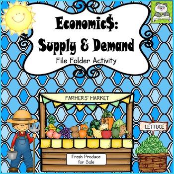 Economics: Supply and Demand File Folder Activity