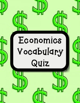 Economics Vocabulary Quiz