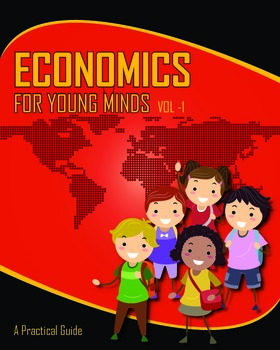 Economics for  Young Minds - Vol I