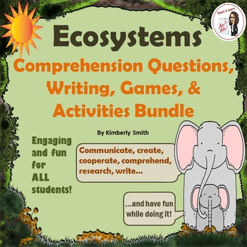 Ecosystem Comprehension Questions, Writing, Games, and Act
