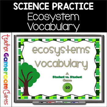 Ecosystems - A Vocabulary PPT Game