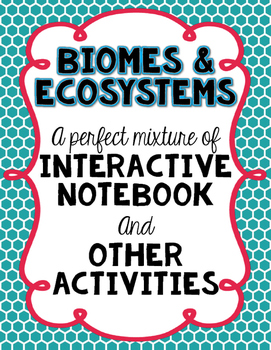 Ecosystems Interactive Notebook & Other Activities
