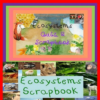 Ecosystems Life Science Biology Quiz & Scrapbook SPED/Autism/ELD