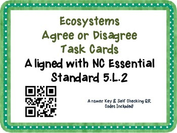 Ecosystems Task Cards {Agree/Disagree Statement} Common Co